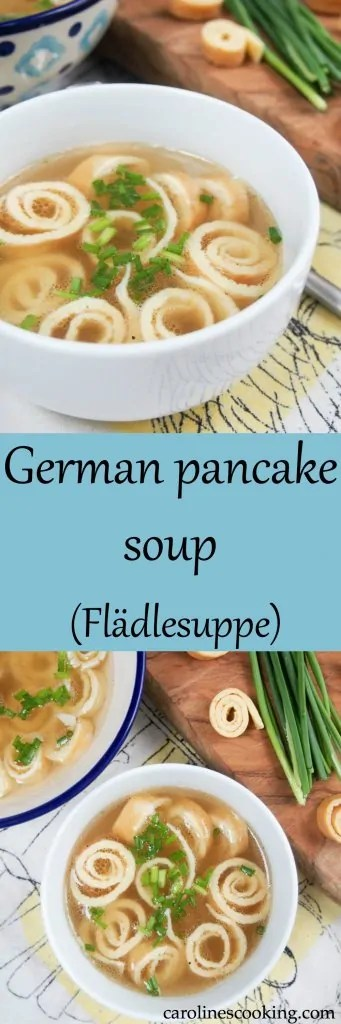 German pancake soup (Flädlesuppe) is a simple combination of broth with pancake